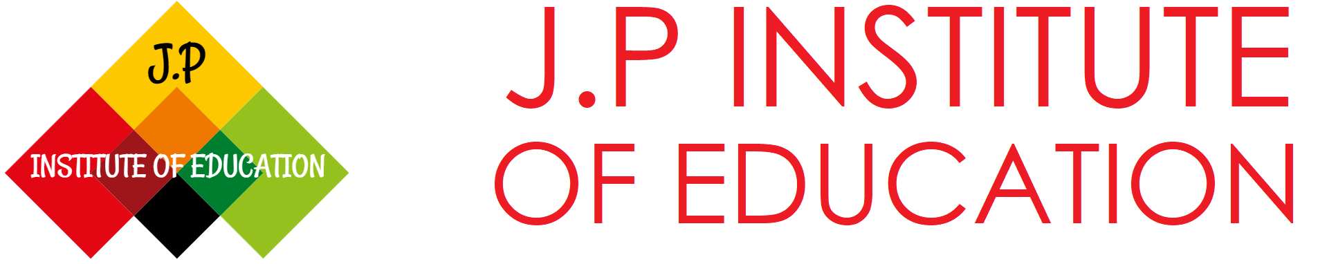 J.P INSTITUTE OF EDUCATION